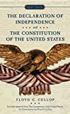 The Declaration of Independence and the Constitution of the United States of America (Signet Classics (Paperback))