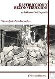 La Guerra Civil Española y la destruccion por bandos