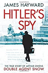 Hitler's Spy by James Hayward (30-Jan-2014) Paperback