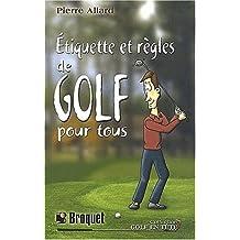 Etiquette et règles de golf pour tous