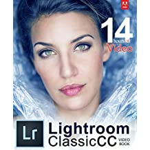 Adobe Lightroom Classic CC Video Book (English Edition)