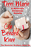 On Bended Knee: A Montclair Christmas Novella (The Montclair Brothers Book 6) (English Edition)