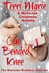 On Bended Knee: A Montclair Christmas Novella (The Montclair Brothers Book 6)