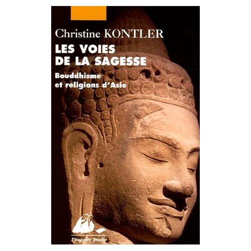 Les Voies de la sagesse : Bouddhisme et religions d'Asie