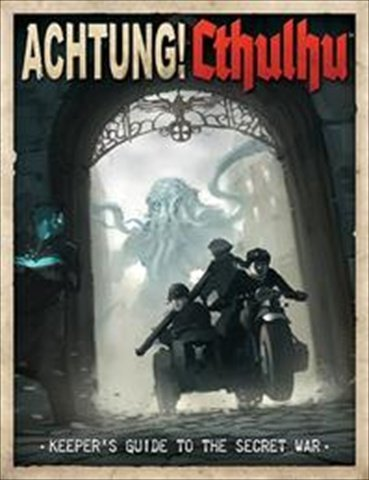 Achtung! Cthulhu Keeper's Guide to the Secret War por Lynne Hardy, Chris Birch