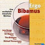 Ergo Bibamus - eine musikalisch-literarische Weinlese