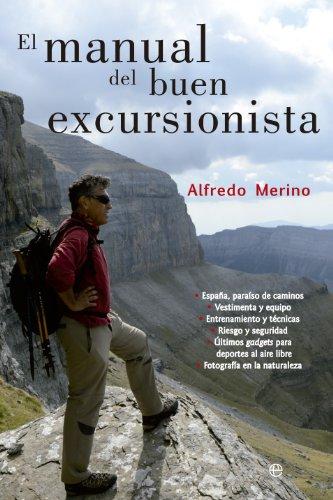 El manual del buen excursionista (Fuera de colección) por Alfredo Merino