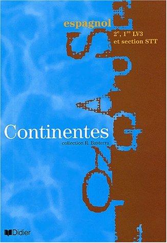Continentes : Espagnol, 2nde et 1ère LV3 et sections STT (Manuel)