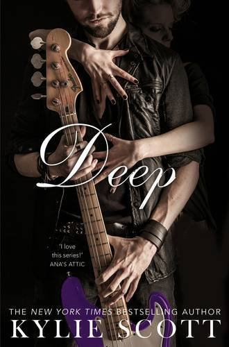 Deep: (Stage Dive series 4) (Stage Dive 4) by Kylie Scott (2015-11-19)
