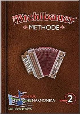 Michlbauer Methode 2 - Lehrbuch für Steirische Harmonika inkl. CD