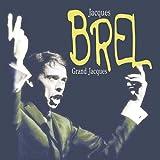 Songtexte von Jacques Brel - Grand Jacques