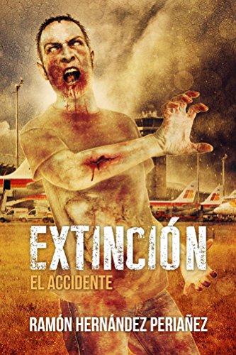 Extincion - El Accidente (Cronicas de myrildiar nº 1) por Ramon periañez