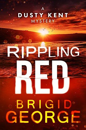eBooks Pdf: Rippling Red (Dusty Kent Mysteries Book 3) PDF