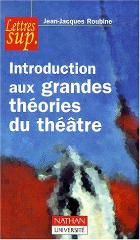 Introduction aux grandes théories du théâtre