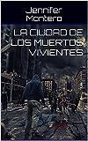 La ciudad de los muertos vivientes