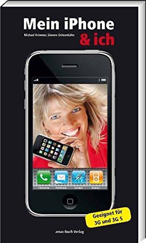 Mein iPhone & ich - Geeignet für 3G und 3G S (Mein Pocket-buch)