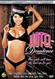 Hotel Decadence (DVD)