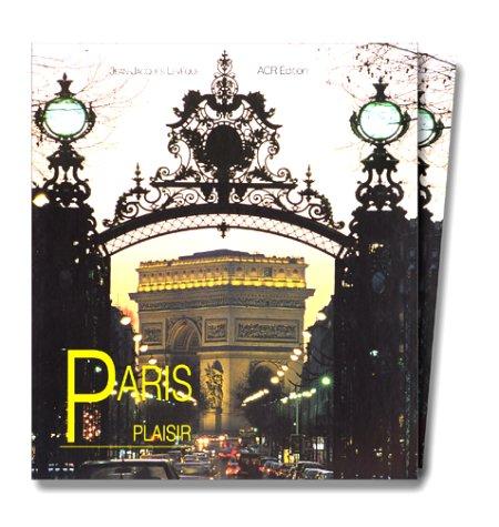 Paris plaisir par Jean-Jacques Lévêque