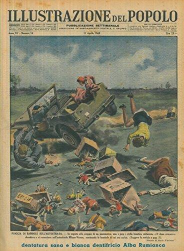 """Pioggia di bambole sull'autostrada. In seguito allo scoppio di un penumatico, una """"jeep"""" della benefica istituzione """"Il dono svizzero"""" sbandava e si rovesciava sull'autostrada Milano-Varese, seminand"""