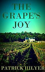 The Grape's Joy (A Saint-Emilion Vineyard Mystery Book 1)