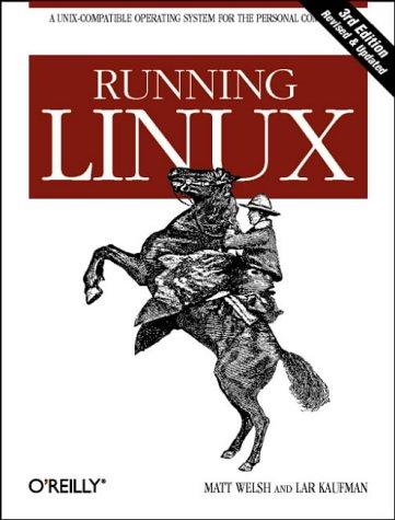 Running Linux, 3rd Edition (en anglais) par Welsh
