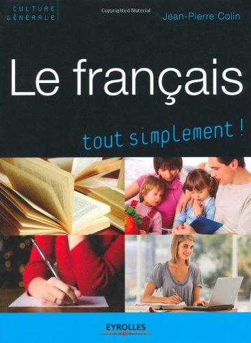 Le français tout simplement !