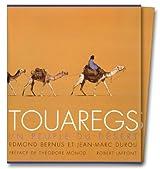 Touaregs : Un peuple du Désert