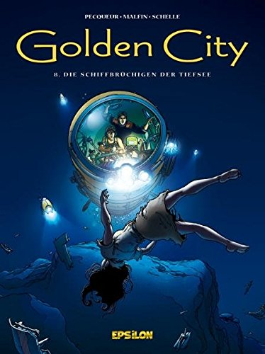 Golden City 08. Die Schiffbrüchigen der Tiefsee