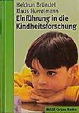 Einführung in die Kindheitsforschung (Beltz Grüne Reihe) - Heidrun Bründel, Klaus Hurrelmann