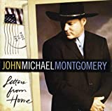 Songtexte von John Michael Montgomery - Letters From Home