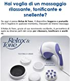 MASSAGGIATORE RELAX & AND TONE ANTI CELLULITE MASSAGGIO PER CORPO PORTATILE NEW
