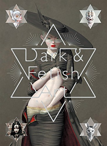 Dark & Fetish Art : Fetish art, Dark art, Art photography, Three-Dimensional. Edition bilingue anglais-japonais (Erotica Contemporary Art)