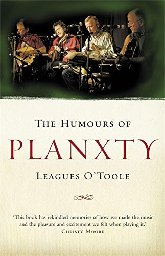 The Humours of Planxty by Leagues O'toole (2007-06-07)