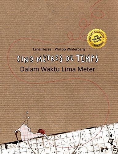 Couverture du livre Cinq mètres de temps/Dalam Waktu Lima Meter: Un livre d'images pour les enfants (Edition bilingue français-indonésien)
