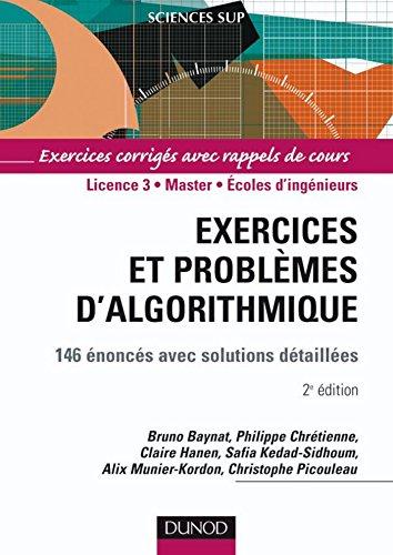 Exercices et problèmes d'algorithmique - 3e éd. : 155 énoncés avec solutions détaillées (Informatique) par Bruno Baynat