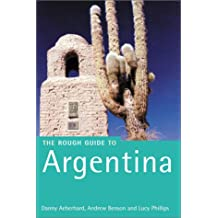 Argentina: The Rough Guide (Rough Guide Travel Guides)