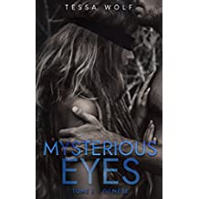 Mysterious Eyes: Tome 1 : Genèse