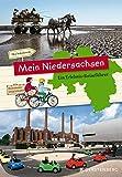 Mein Niedersachsen - Ein Erlebnisreiseführer