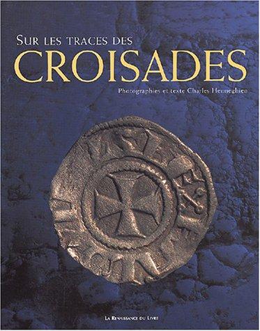 Sur les traces des croisades