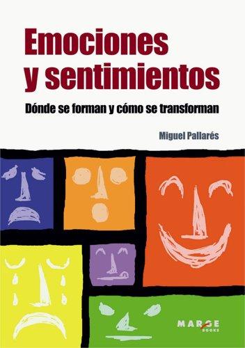 Descargar Libro Emociones y sentimientos de Miguel Pallarés