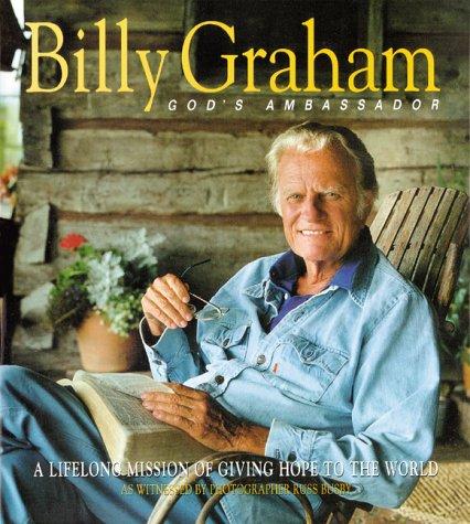 Billy Graham, God's Ambassador: A Lifelong Mission of Giving