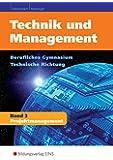 Technik und Management: Band 3: Projektmanagement: Schülerband