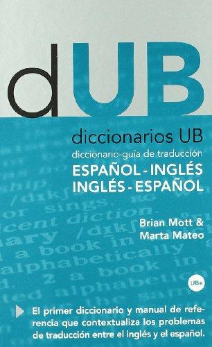 Diccionario-guía de traducción: Español-Inglés, Inglés-Español por Marta Mateo Martínez-Bartolomé