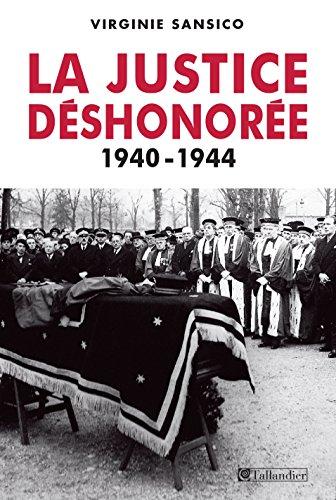 Livre gratuits en ligne La justice déshonorée 1940-1944 pdf ebook