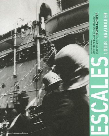 Escales : Louis Brauquier par Michel Schefer