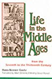 Life In The Middle Ages by Hans-Werner Goetz (1994-02-28)