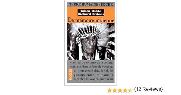 Carte De Voyance Indienne.Amazon Fr De Memoire Indienne Tahca Ushte Richard Erdoes Livres