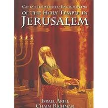 Carta's Encyclopedia of the Holy Temple in Jerusalem
