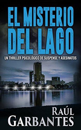 El Misterio del Lago: Un thriller psicológico de suspense y asesinatos (Misterios de Blue Lake nº 2)