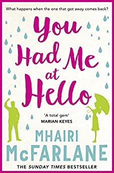 You Had Me At Hello by [McFarlane, Mhairi]